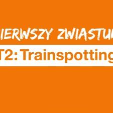 T2: TRAINSPOTTING – pierwszy zwiastun już jest!