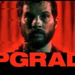 "Grafika promująca film ""Upgrade"""